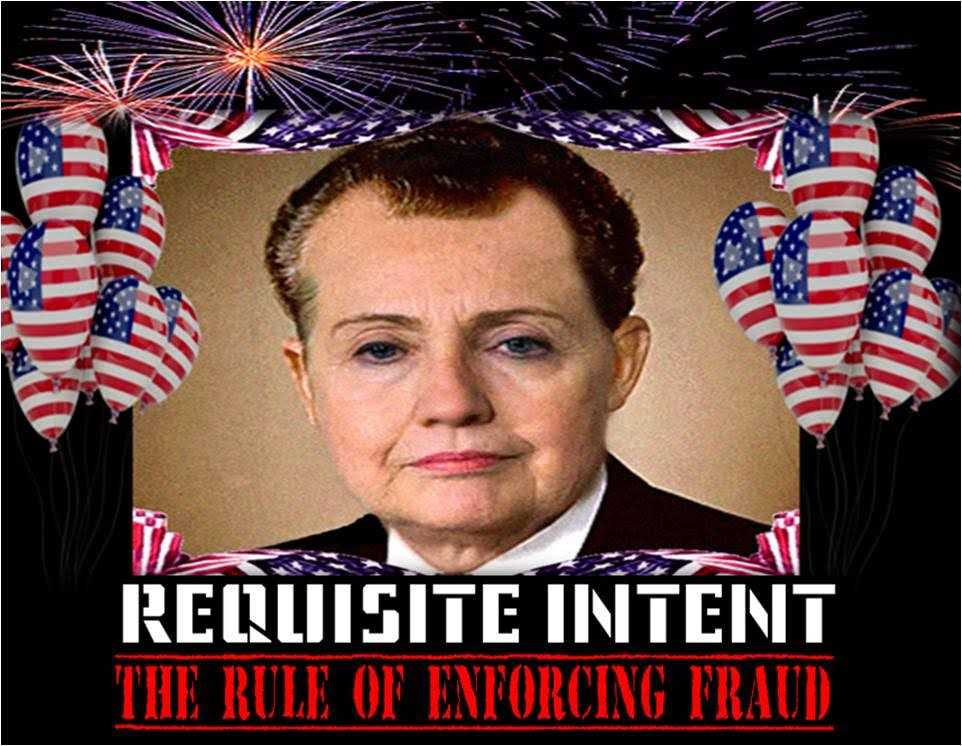 REQUISITE INTENT: THE RULE OF ENFORCING FRAUD